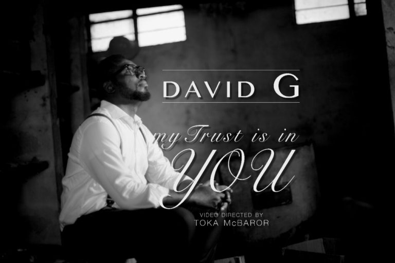 MUSIC:: David G – My Trust Is In You